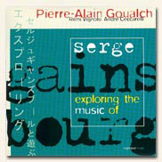 Pierre-Alain GOUALCH - Exploring The Music Of Serge GAINSBOURG (2001)